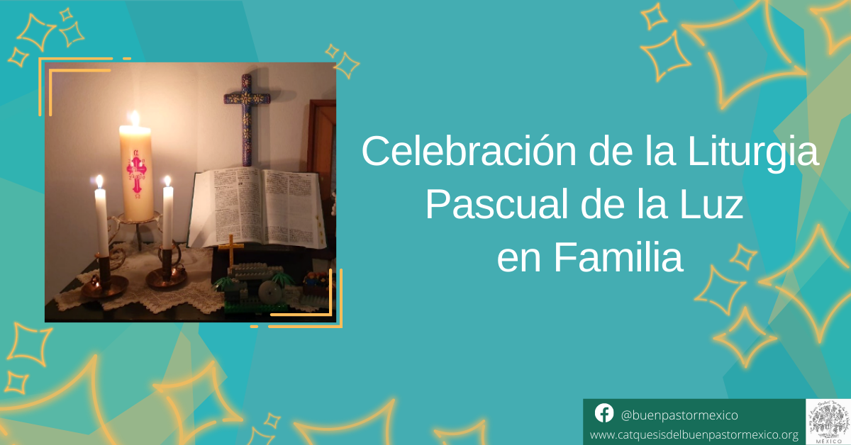 20. Celebración de la Liturgia Pascual de la Luz en Familia