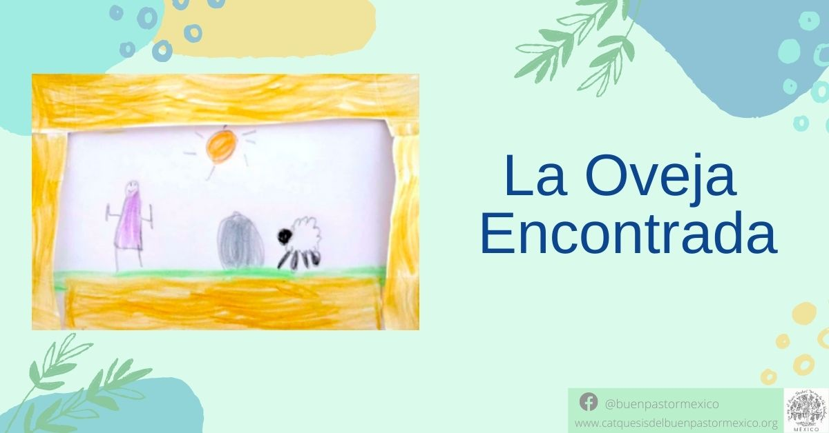 25. La Oveja Encontrada