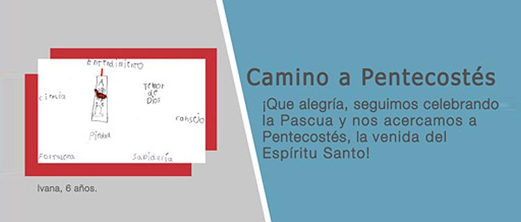 7. Camino a Pentecostés