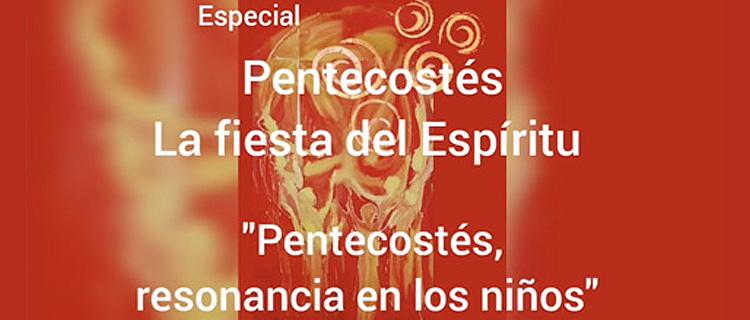7. Pentecostés la fiesta del Espíritu