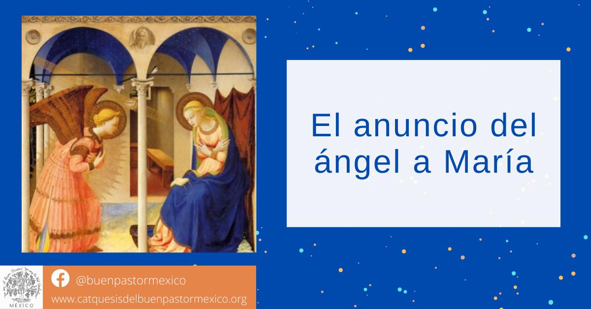 13. El anuncio del ángel a María