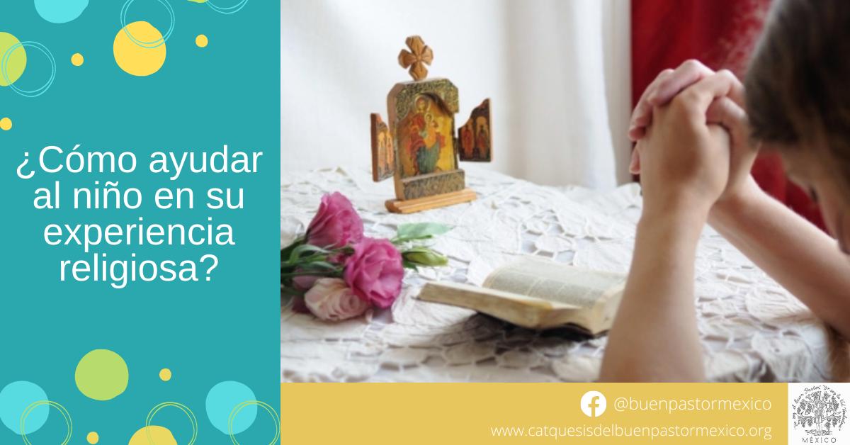 Protegido: 24. ¿Cómo ayudar al niño en su experiencia religiosa?