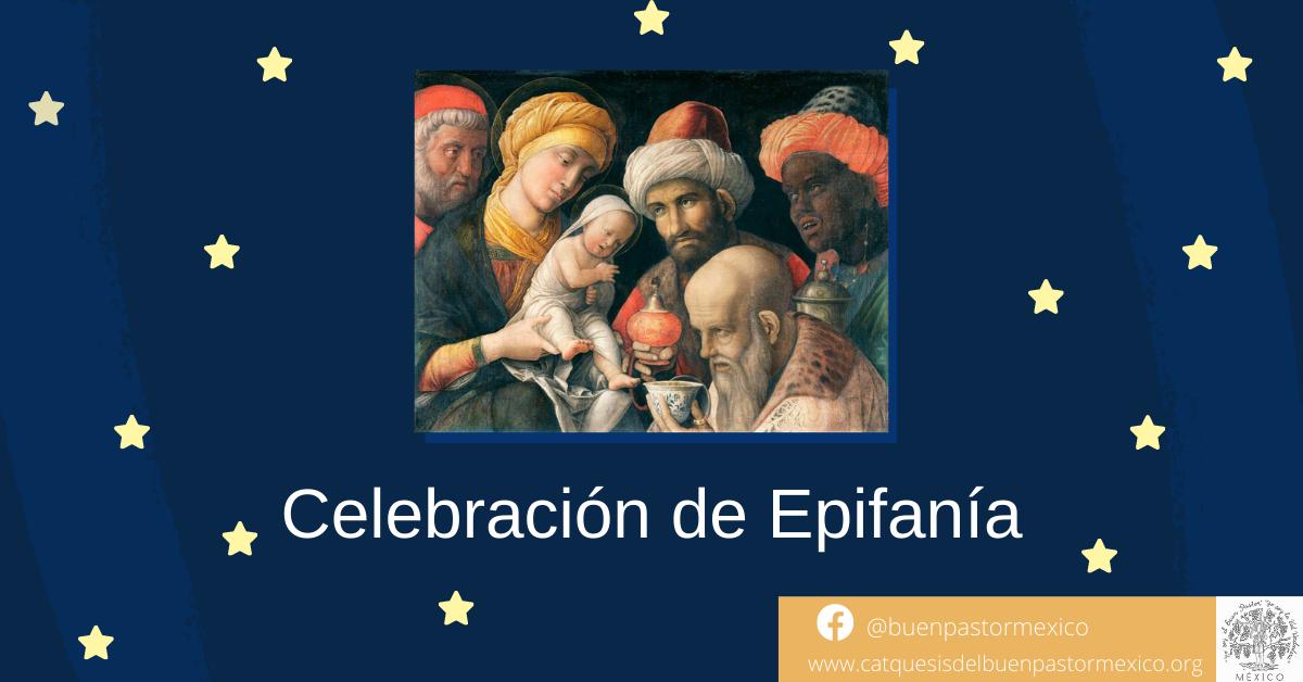 17. Celebración de Epifanía