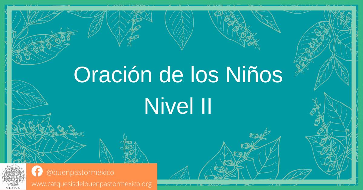 27. Oraciones de los Niños. Nivel II